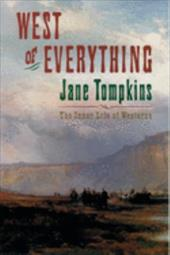 West of Everything: The Inner Life of Westerns 535329