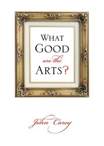 What Good Are the Arts? 9780195305548