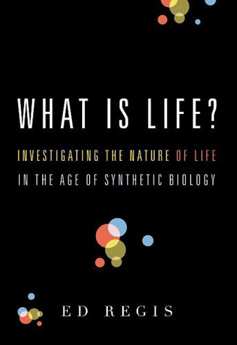 What Is Life?: Investigating the Nature of Life in the Age of Synthetic Biology