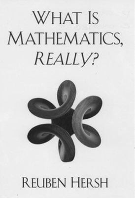 What Is Mathematics, Really? 9780195113686