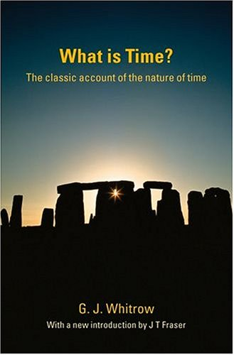 What Is Time?: The Classic Account of the Nature of Time 9780198607816