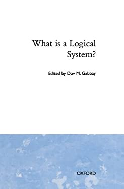 What Is a Logical System? 9780198538592