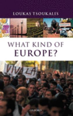 What Kind of Europe? 9780199266661