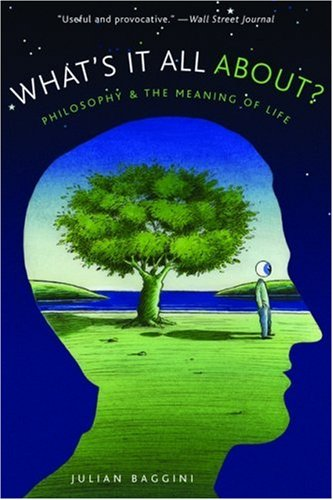 What's It All About?: Philosophy and the Meaning of Life 9780195315790