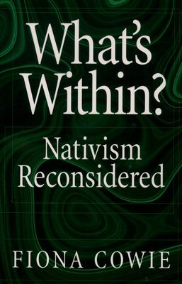 What's Within?: Nativism Reconsidered 9780195159783