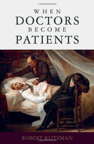 When Doctors Become Patients 9780195327670