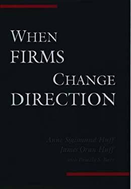 When Firms Change Direction 9780195136432