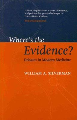 Where's the Evidence?: Debates in Modern Medicine 9780192630889