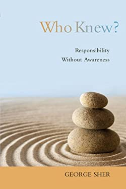 Who Knew?: Responsibility Without Awareness 9780195389203