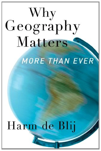 Why Geography Matters: More Than Ever 9780199913749