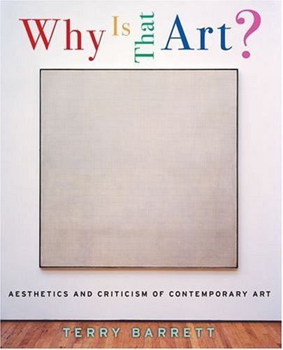 Why Is That Art?: Aesthetics and Criticism of Contemporary Art 9780195167429