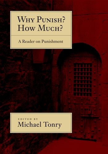 Why Punish? How Much?: A Reader on Punishment