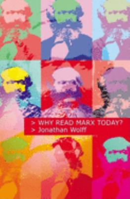 Why Read Marx Today? 9780192803351