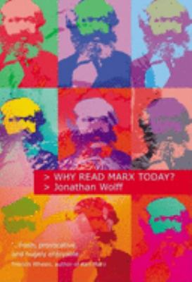 Why Read Marx Today? 9780192805058