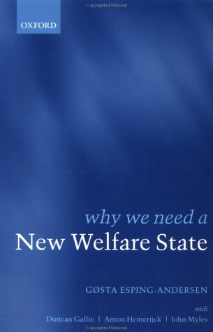 Why We Need a New Welfare State (Paperback) 9780199256433