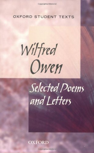 Wilfred Owen: Selected Poems and Letters 9780198328780