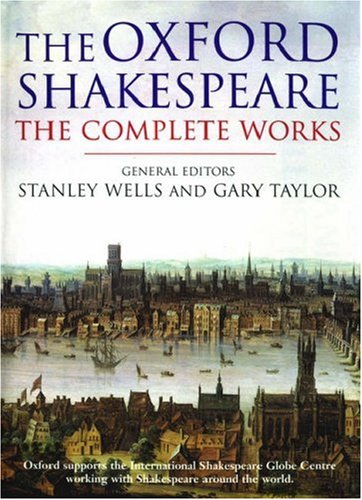 William Shakespeare: The Complete Works 9780198711902