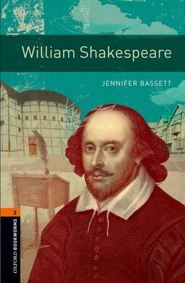 Oxford Bookworms Library: William Shakespeare: Level 2: 700-Word Vocabulary 9780194790765