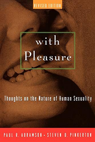 With Pleasure: Thoughts on the Nature of Human Sexuality 9780195146097