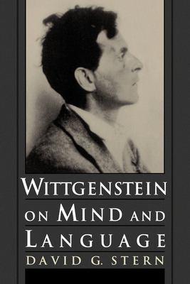 Wittgenstein on Mind and Language 9780195111477