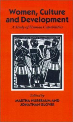 Women, Culture, and Development: A Study of Human Capabilities 9780198289173