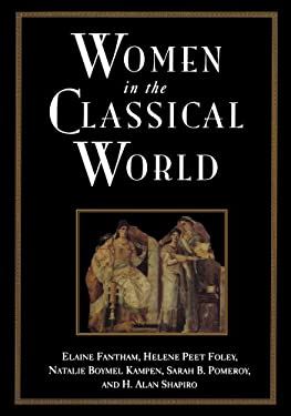 Women in the Classical World: Image and Text 9780195098624