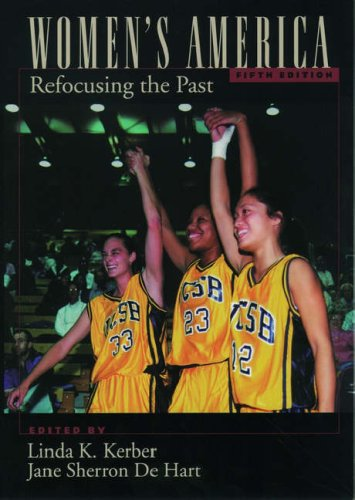 Women's America: Refocusing the Past 9780195121810