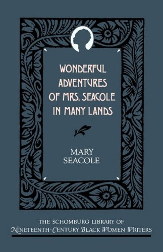 Wonderful Adventures of Mrs. Seacole in Many Lands 9780195052497