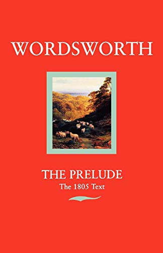 Wordsworth: The Prelude the 1805 Text 9780192810748