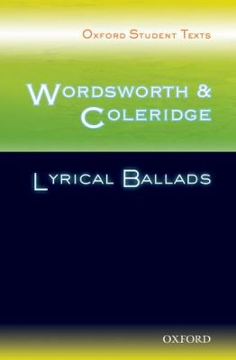 Wordsworth and Coleridge: Lyrical Ballads 9780198325475