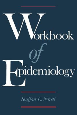 Workbook of Epidemiology 9780195074918