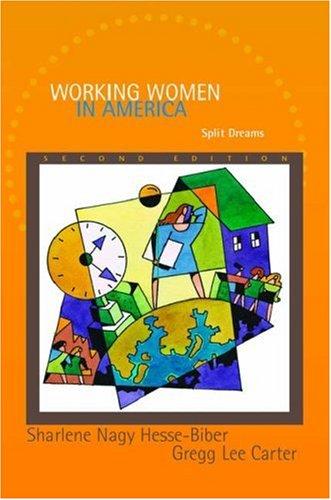 Working Women in America: Split Dreams 9780195150476