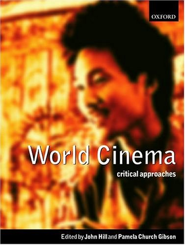 World Cinema: Critical Approaches 9780198742821