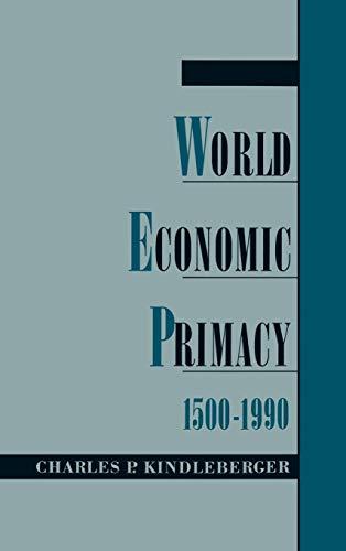 World Economic Primacy: 1500-1990 9780195099027