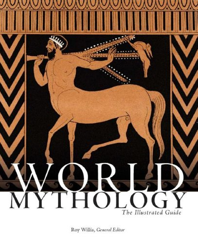 World Mythology: The Illustrated Guide 9780195307528
