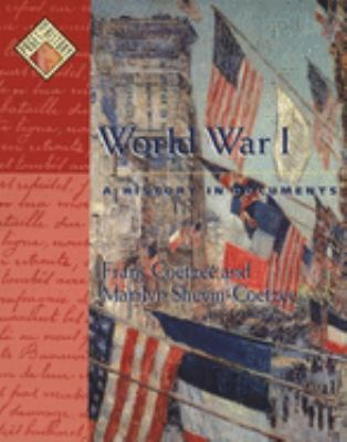 World War I: A History in Documents 9780195137460