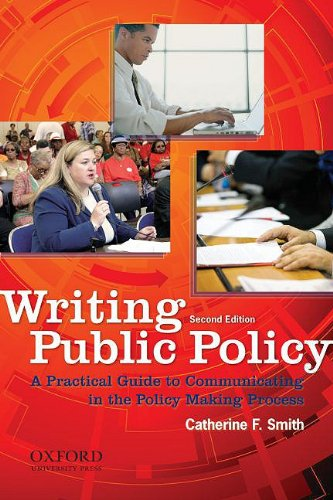 Writing Public Policy: A Practical Guide to Communicating in the Policy Making Process 9780195379822