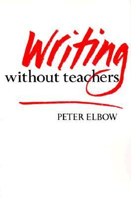 Writing Without Teachers 9780195016796