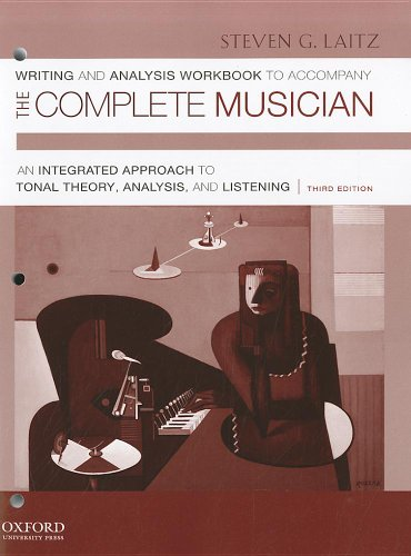 Writing and Analysis Workbook to Accompany the Complete Musician: An Integrated Approach to Tonal Theory, Analysis, and Listening [With CD (Audio)] - 3rd Edition