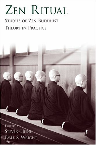 Zen Ritual: Studies of Zen Buddhist Theory in Practice 9780195304688