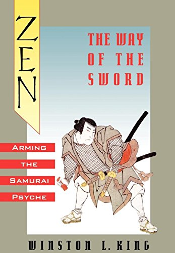 Zen and the Way of the Sword: Arming the Samurai Psyche 9780195068108