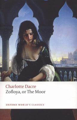 Zofloya: Or the Moor 9780199549733