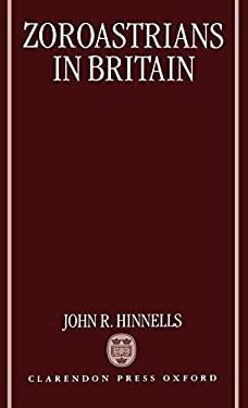 Zoroastrians in Britain 9780198261933