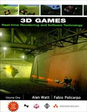 3D Games: Volume 1: Real-Time Rendering and Software Technology [With CDROM] 595098