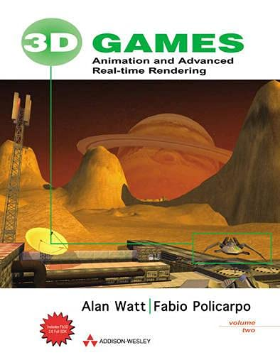 3D Games, Volume 2: Animation and Advanced Real-Time Rendering 9780201787061