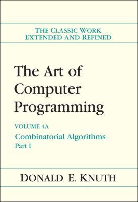 The Art of Computer Programming, Volume 4A: Combinatorial Algorithms, Part 1 9780201038040