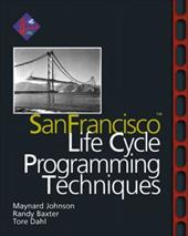 SanFrancisco(tm) Life Cycle Programming Techniques