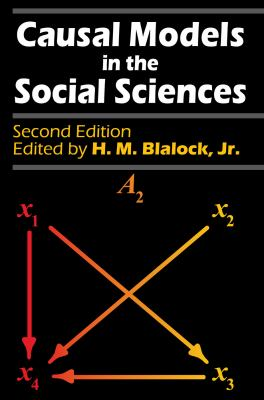 Causal Models in the Social Sciences 9780202303147