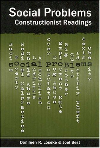 Social Problems: Constructionist Readings 9780202307039