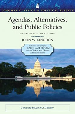 Agendas, Alternatives, and Public Policies 9780205000869